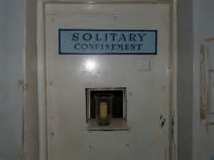 Solitary confinement Cell